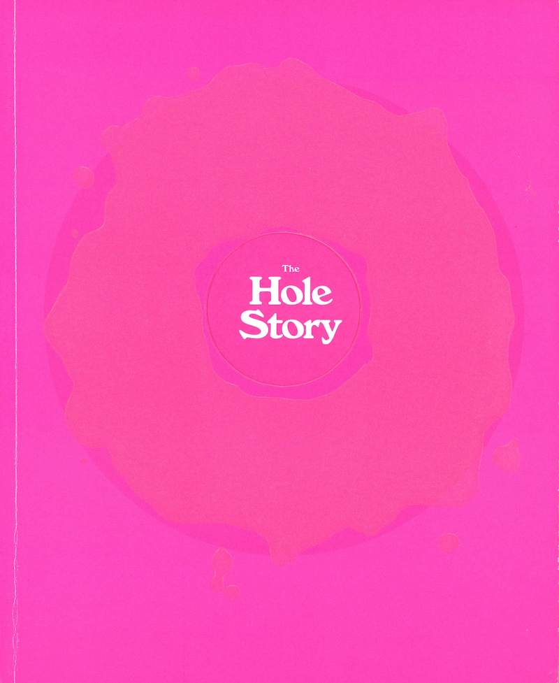 The Hole Story: Or How I Became the National Food